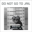 Do Not Go To Jail