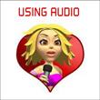 Using Audio